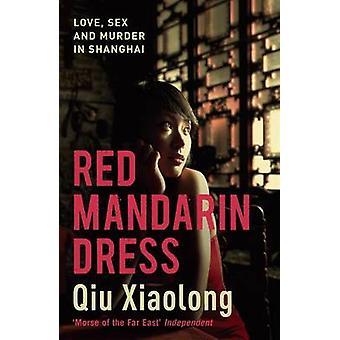 Red Mandarin Dress by Qiu Xiaolong - 9780340935187 Book