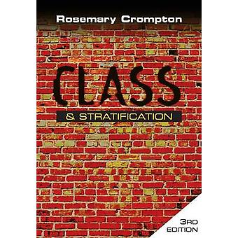 Class and Stratification (3rd Revised edition) by Rosemary Crompton -