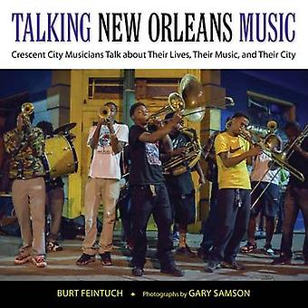 Talking New Orleans Music - Crescent City Musicians Talk About Their L