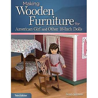 Making Wooden Furniture for American Girl and Other 18-Inch Dolls (3r