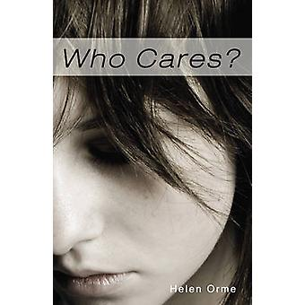 Who Cares (2nd Revised edition) by Helen Orme - 9781781272138 Book