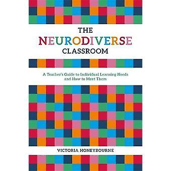 Neurodiverse klasseværelset - en lærervejledning til individuelle læring
