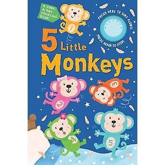 5 Little Monkeys Sound Book by 5 Little Monkeys Sound Book - 97817888
