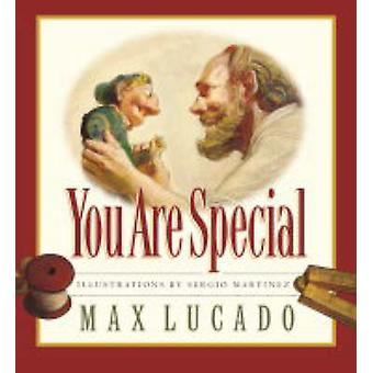You are Special (2nd Revised edition) by Max Lucado - Sergio Martinez