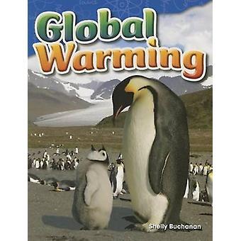 Global Warming (Grade 5) by Shelly Buchanan - 9781480747296 Book