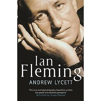 Ian Fleming by Andrew Lycett - 9781857997835 Book