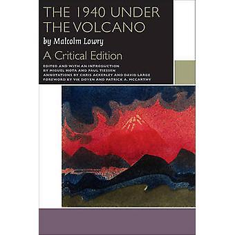 Den 1940 Under the Volcano (kritisk upplaga) av Malcolm Lowry - Migu