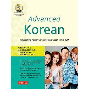 Advanced Korean - Includes CD-ROM with Audio Recordings and a Complete