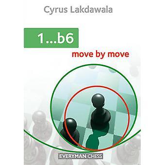 1...B6 - Move by Move by Cyrus Lakdawala - 9781781942239 Book