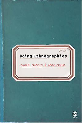 Doing Ethnographies (New edition) by Mike Crang - Ian Cook - 97807619