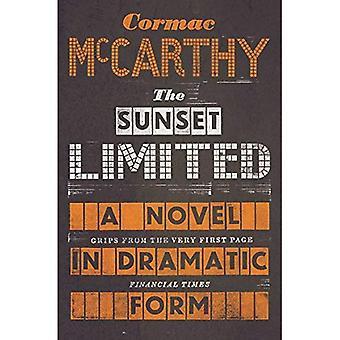 Der Sunset Limited: Ein Roman in dramatischer Form. Cormac McCarthy