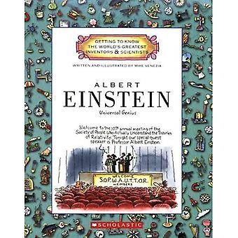 Albert Einstein: Universal Genius (Getting to Know the World's Greatest Inventors & Scientists)