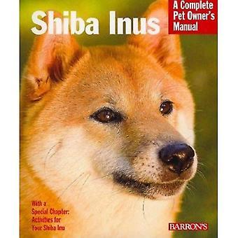 Shiba Inus (Barron's Complete Pet Owner's Manuals)