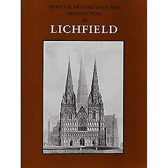 Medieval Archaeology and Architecture at Lichfield