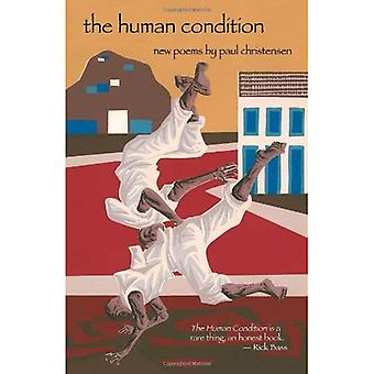 The Human Condition: New Poems
