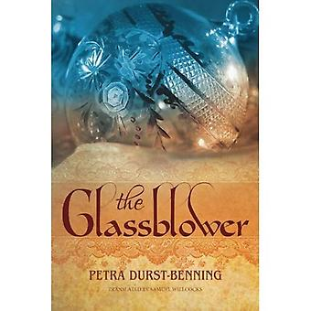 The Glassblower (The Glassblower Trilogy)