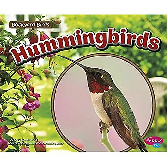 Hummingbirds (Backyard Birds)