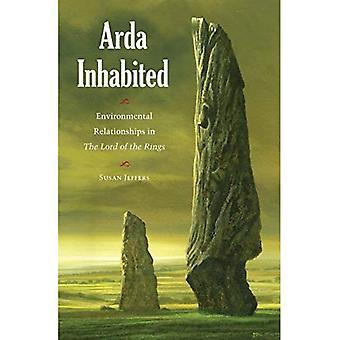 Arda habitée: Environmental Relationships dans le Seigneur des anneaux