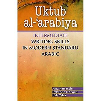 Uktub Al-'Arabiya: intermedio di abilità di scrittura in arabo moderno Standard