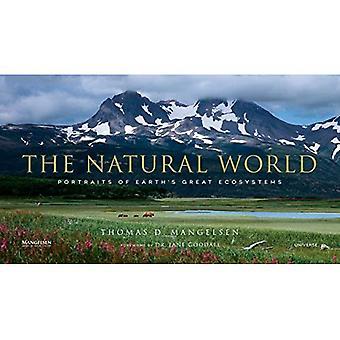 Il mondo naturale: Ritratti di grandi ecosistemi della terra