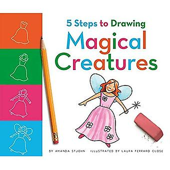 5 Steps to Drawing Magical� Creatures (5 Steps to Drawing)