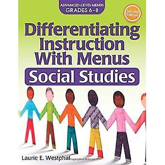Differentiating Instruction with Menus: Social Studies (2nd Ed.): Advanced Level Menus Grades 6-8 (Differentiating Instruction with Menus)