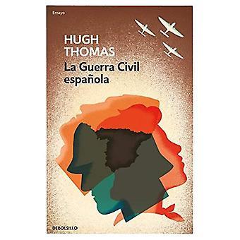 La Guerra Civil Espa ola / The Spanish Civil War