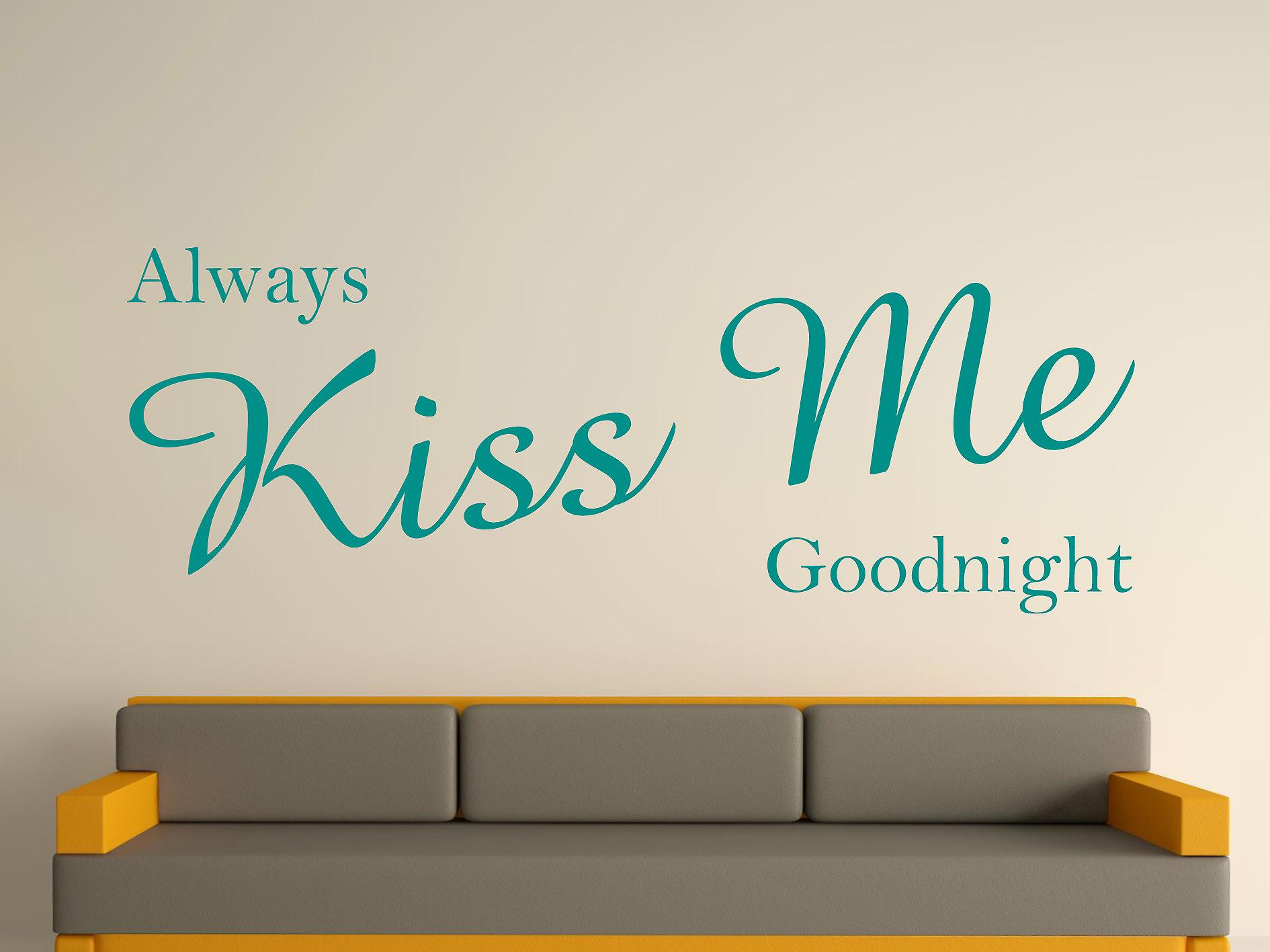Always Kiss Me Goodnight Wall Art Sticker - Aqua Green