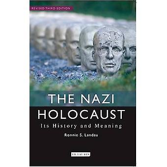 Nazi Holocaust par Ronnie S Landau