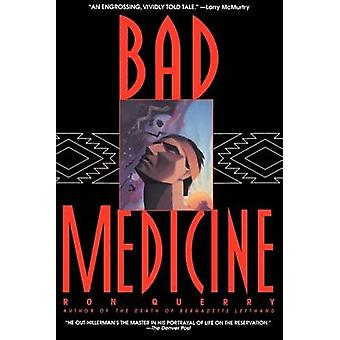 Dålig medicin genom Querry & Ron