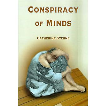 Conspiracy of Minds by Sterne & Catherine