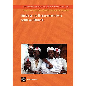 Etude Sur Le Financement de La Sante Au Burundi dal World Bank Group