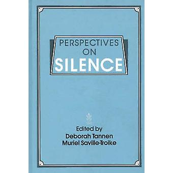 Perspectives on Silence by Tannen & Deborah