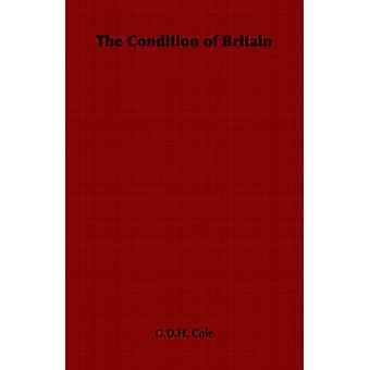 The Condition of Britain by Cole & G.D.H.