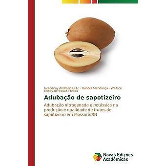 Adubao de sapotizeiro de Leite Grazianny Andrade