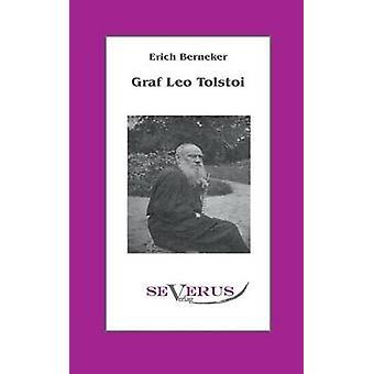 Graf Leo Tolstoi av Berneker & Erich