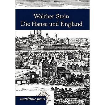 Die Hanse und England by Stein & Walther