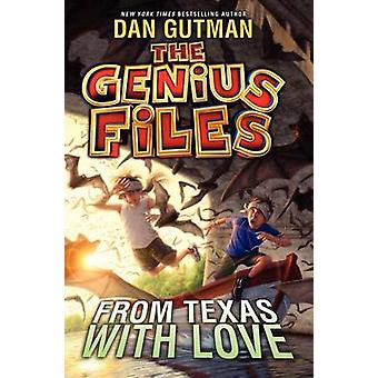 From Texas with Love by Dan Gutman - 9780061827730 Book
