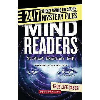 Mind Readers - Science Examines ESP by Thomasine E Lewis Tilden - 9780