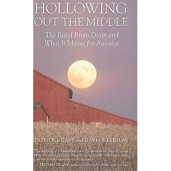 Hollowing Out the Middle - The Rural Brain Drain and What It Means for