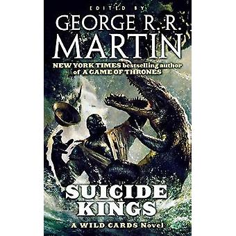 Suicide Kings by Wild Cards Trust - 9781250297495 Book