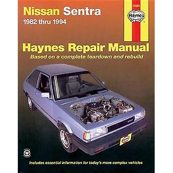 Nissan Sentra (1982-1994) Automotive Repair Manual (6th Revised editi