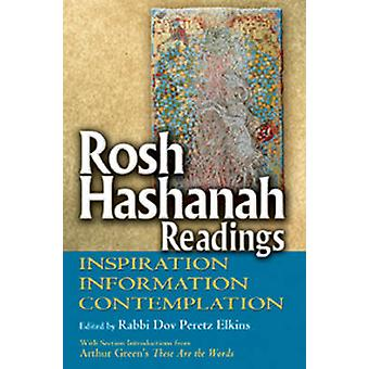 Rosh Hashanah Readings - Inspiration - Information - Contemplation by