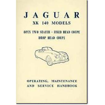 Jaguar XK140 Owner's Handbook by Brooklands Books Ltd - 9781855200401