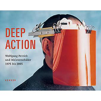 Deep Action - Wolfgang Petrick and Master Students by Bauhaus Institut