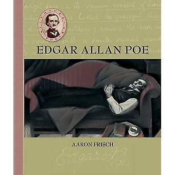 Voices in Poetry - Edgar Allan Poe by Aaron Frisch - Aaron Frish - 978