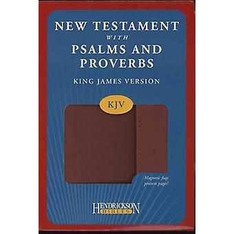 KJV New Testament with Psalms and Proverbs by Hendrickson Publishers