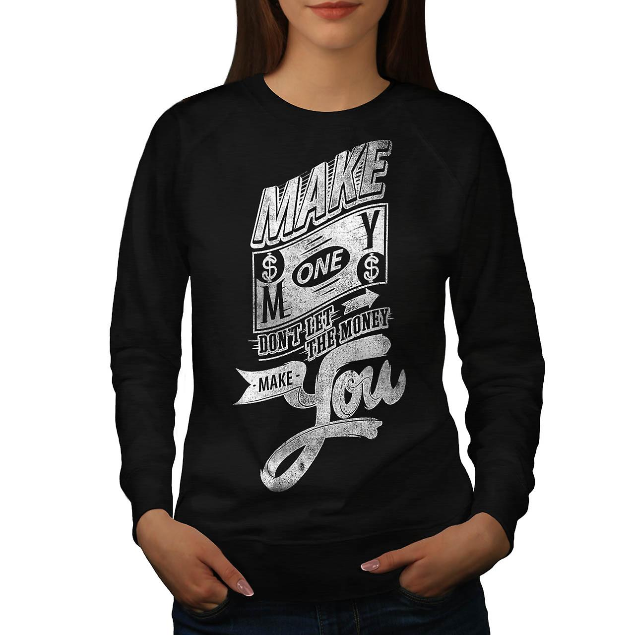 Make Money Inspire Dollars Pound Women Black Sweatshirt | Wellcoda