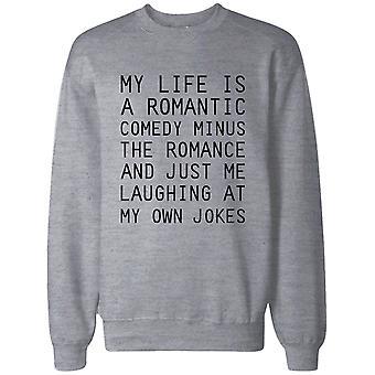 Lustige Sweatshirt Unisex grauen Pullover Pullover - mein Leben ist eine romantische Komödie