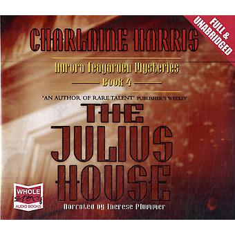 The Julius House (Unabridged Audiobook) (Audio CD) by Harris Charlaine Plummer Therese